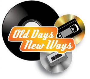 Featured photo for OLD DAYS NEW WAYS